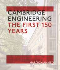 Cambridge Engineering: The First 150 Years