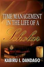 Time Management in the Life of a Scholar:  A Study of the Islah Movement, 1950-2000 (Hb)