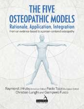 The Five Osteopathic Models