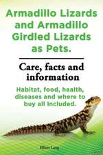 Armadillo Lizards and Armadillo Girdled Lizards as Pets. Armadillo Lizards Care, Habitat, Food, Health, Diseases and Where to Buy All Included