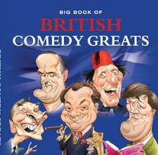 Big Book of British Comedy Greats:  A Compilation of the Top 100 Grand Prix Drivers