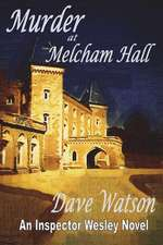 Murder at Melcham Hall:  The Story of Hakiki
