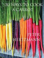 50 Ways to Cook a Carrot