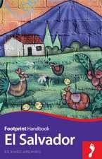 El Salvador Handbook:  Footprint Focus Guide