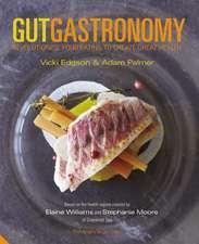 Gut Gastronomy