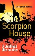 The Scorpion House
