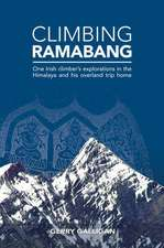 Galligan, G: Climbing Ramabang