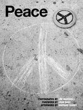 Peace: Photographs By Jim Marshall
