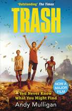 Trash. Film Tie-In