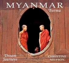 Dream Journeys:  Myanmar/Burma