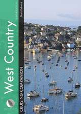 West Country Cruising Companion 8e – A Yachtsman′s  Pilot and Cruising Guide to Ports and Harbours from Portland Bill to Padstow