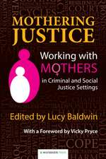 Mothering Justice