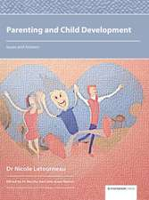 Parenting and Child Development: Issues and Answers