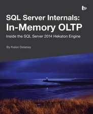 SQL Server Internals:  In-Memory Oltp