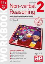 11+ Non-Verbal Reasoning Year 4/5 Workbook 2: Non-Verbal Reasoning Technique