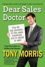 Dear Sales Doctor:  Book One