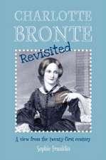Charlotte Bronte Revisited