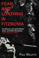 Fear and Loathing in Fitzrovia