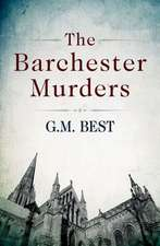 The Barchester Murders:  My Journey