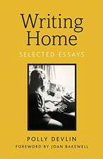 Writing Home: Selected Essays
