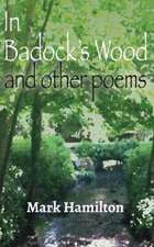 In Badock's Wood and Other Poems