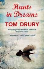 Drury, T: Hunts in Dreams
