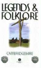 Legends & Folklore Cambridgeshire
