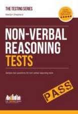 Non-Verbal Reasoning Tests: Sample Test Questions and Explanations for Non-Verbal Reasoning Tests