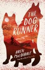 Macdibble, B: Dog Runner