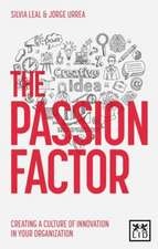 The Passion Factor:  Leading Urgent Large-Scale Transformations