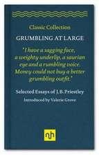 Priestley, J: Grumbling at Large