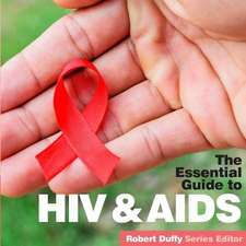 Essential Guide To Hiv & Aids