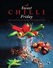 Sweet Chilli Friday