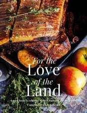 For the Love of the Land