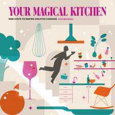 Your Magical Kitchen