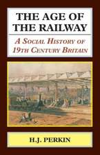 The Age of the Railway.  A Social History of 19th Century Britain.