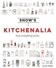 Snow, A: Snow's Kitchenalia