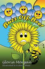 Buzz Off, Bee!