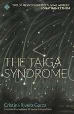 Taiga Syndrome