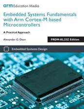 Embedded Systems Fundamentals with ARM Cortex-M based Microcontrollers