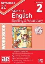 Vokes, W: KS2 Spelling & Vocabulary Workbook 2