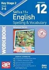 Curran, S: KS2 Spelling & Vocabulary Workbook 12