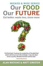 Our Food, Our Future
