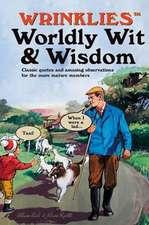 WRINKLIES WIT WISDOM FOREVER