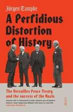 Tampke, J: A Perfidious Distortion of History