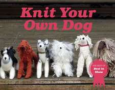 KNIT YOUR OWN DOG THE BEST OF BEST IN