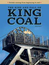 rise and fall of KING COAL