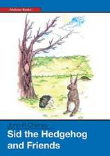 Sid the Hedgehog and Friends