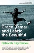Davies, D: Grace, Tamar and Lazlo the Beautiful
