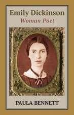 Emily Dickinson: Woman Poet